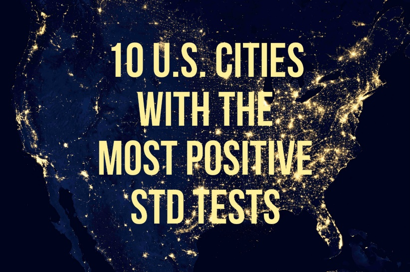 10 US Cities with Most Positive STD Tests