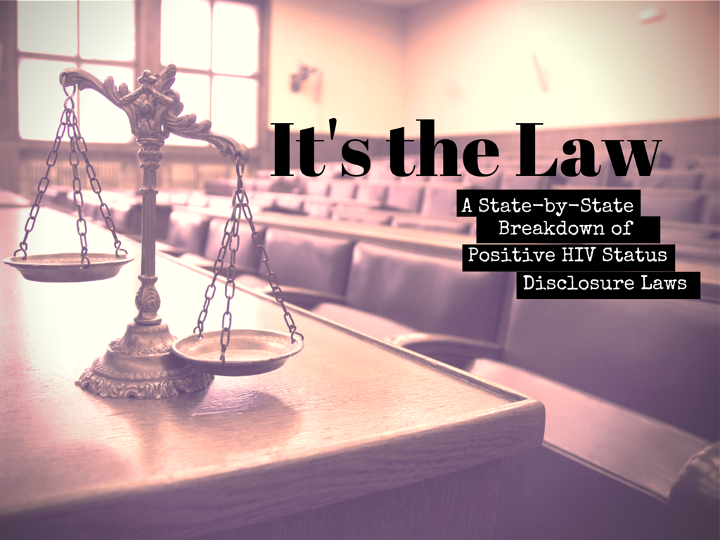 It's The Law: Disclosing A Positive HIV Status