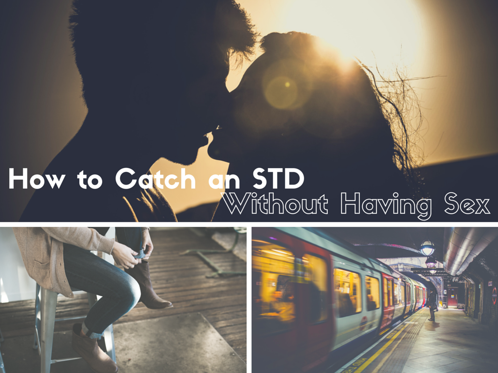 STDs you can get without being sexually active