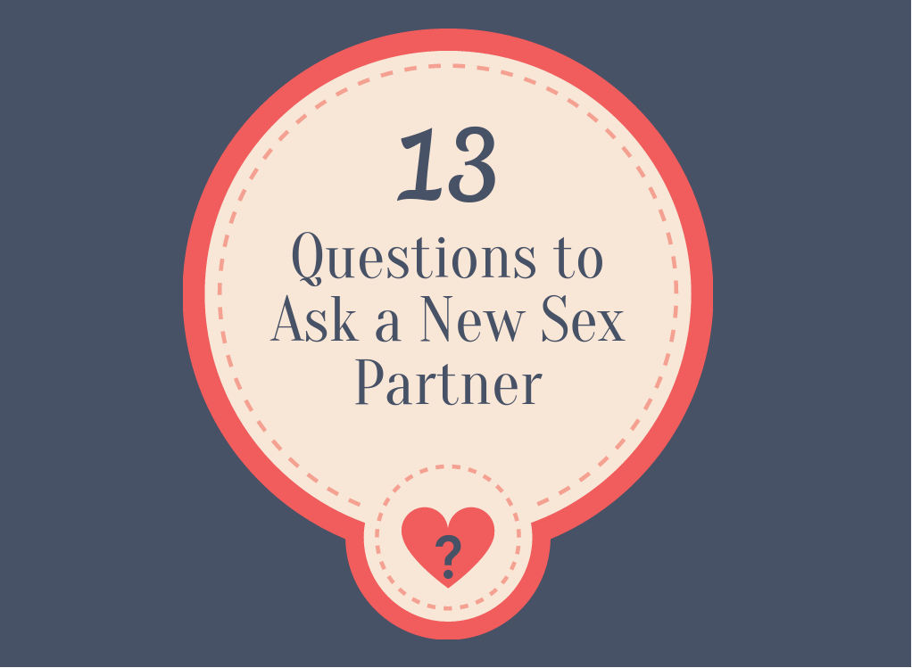 13 Questions to Ask a New Sex Partner