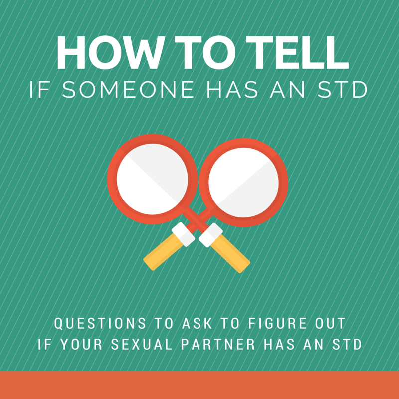 How To Tell If Someone Has an STD