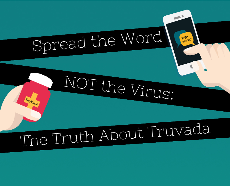 PrEP Yourself For The Truth About Truvada