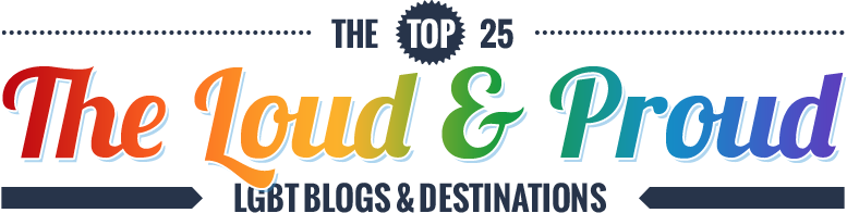 The Loud and Proud – The Top 25 LGBT Blogs